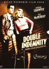 Double Indemnity / Nainen ilman omaatuntoa / 1944 / Billy Wilder / Raymond Chandler